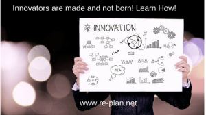 Innovators are made and not born! Learn (1)